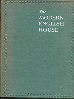 THE MODERN ENGLISH HOUSE.