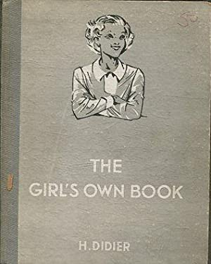 THE GIRL'S OWN BOOK.