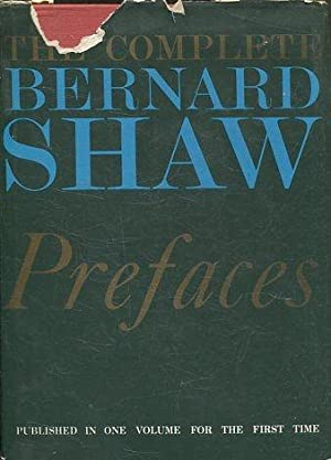 THE COMPLETE PREFACES OF BERNARD SHAW.