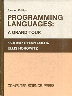 PROGRAMMING LANGUAGES: A GRAND TOUR. ACOLLECTION OF PAPERS EDITED BY.