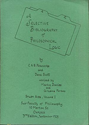 A SELECTIVE BIBLIOGRAPHY OF PHILOSOPHICAL LOGIC. STUDY AIDS, VOLUME I.