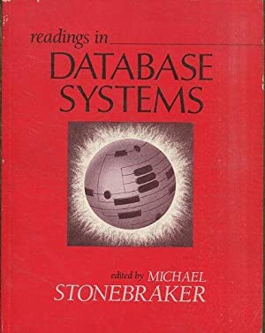 READINGS IN DATABASE SYSTEMS.