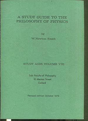 A STUDY GUIDE TO THE PHILOSOPHY OF PHYSICS.
