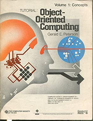 OBJECT-ORIENTED COMPUTING. VOLUME 1: CONCEPTS.