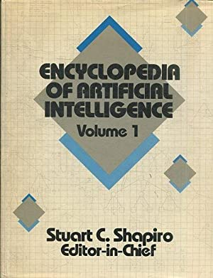 ENCYCLOPEDIA OF ARTIFICIAL INTELLIGENCE. VOLUME 1.