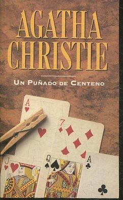 UN PUÑADO DE CENTENO.: CHRISTIE, Agatha.