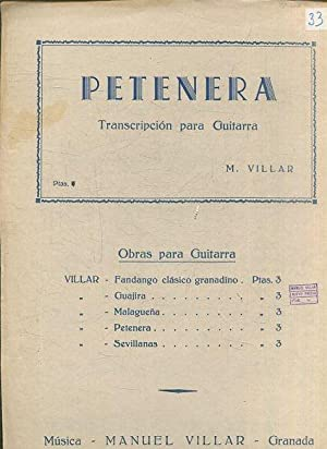 PETENERA. TRANSCRIPCION PARA GUITARRA. OBRAS PARA GUITARRA.: VILLAR, M.