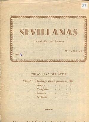 SEVILLANAS. TRANSCRIPCION PARA GUITARRA. OBRAS PARA GUITARRA.: VILLAR, M.