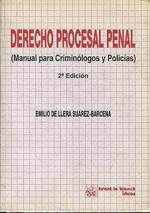 DERECHO PROCESAL PENAL (MANUAL PARA CRIMINOLOGOS Y: LLERA SUAREZ-BARCENA, Emilio