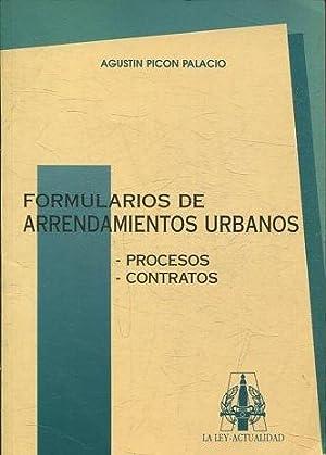 FORMULARIO DE ARRENDAMIENTOS URBANOS: PROCESOS, CONTRATOS +: PICON PALACIO Agustin.