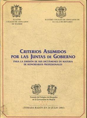 CRITERIOS ASUMIDOS POR LAS JUNTAS DE GOBIERNO.: VV.AA.