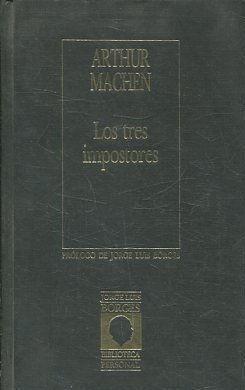 LOS TRES IMPOSTORES.: MACHEN, Arthur.