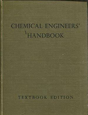 CHEMICAL ENGINEERS HANDBOOK PREPARED BY A STAFF OF SPECIALISTS (CHEMICAL ENGINEERING SERIES).