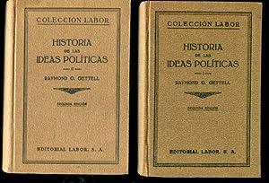HISTORIA DE LAS IDEAS POLITICAS. (2 VOLUMENES).: GETTEL, Raymon D.