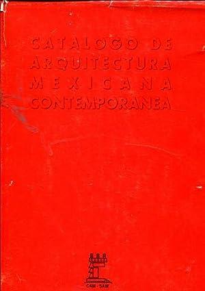 CATALOGO DE ARQUITECTURA MEXICANA CONTEMPORANEA.