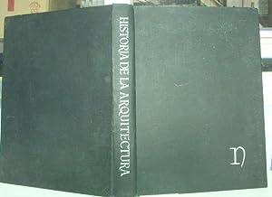 HISTORIA DE LA ARQUITECTURA.: HITCHCOCK/LLOYD/BOUYD/JACOBUS/TALBOT RICE/LYNTON/CARDEN/RAWSON, H.R./...