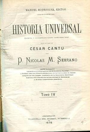 HISTORIA UNIVERSAL. TOMO IV.: CANTU, Cesar.