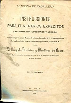 INSTRUCCIONES PARA ITINERARIOS EXPEDITOS (LEVANTAMIENTO TOPOGRAFICO Y MEMORIA).: BORDON Y MARTINEZ ...