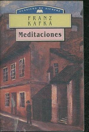 MEDITACIONES.: KAFKA Franz.
