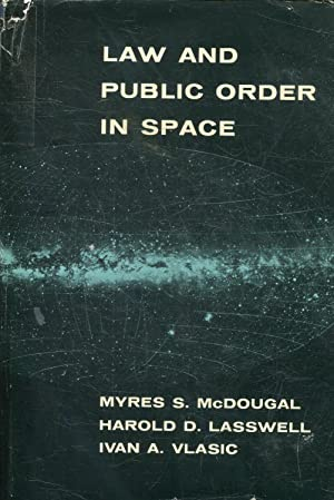 LAW AND PUBLIC ORDER IN SPACE.