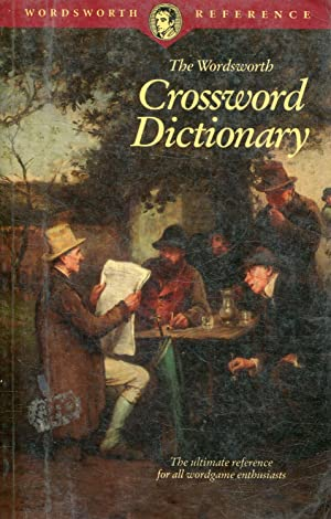 CROSSWORD DICTIONARY. THE ULTIMATE REFERENCE FOR ALL WORDGAME ENTBUSIASTS.