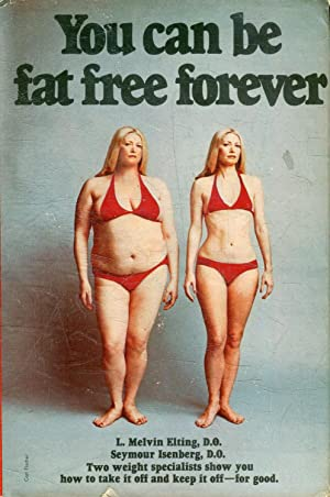 YOU CAN BE FAT FREE FOREVER.