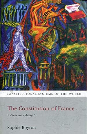 THE CONSTITUTION OF FRANCE. A CONTEXTUAL ANALYSIS.
