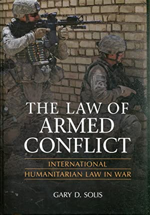 THE LAW OF ARMED CONFLICT. INTERNATIONAL HUMANITARIAN LAW IN WAR.