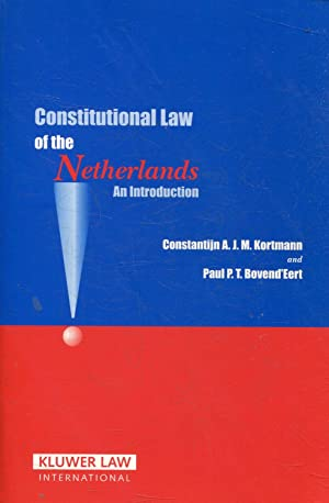 CONSTITUTION LAW OF THE NETTHERLANDS. AN INTRODUCTION.