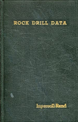 ROCK DRILL DATA.
