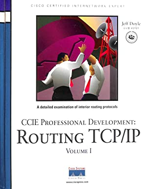 ROUTING TCP/IP. CCIE PROFESSIONAL DEVELOPMENT. A DETAILED EXAMINATION FO INTERIOR ROUTING PROTOCO...