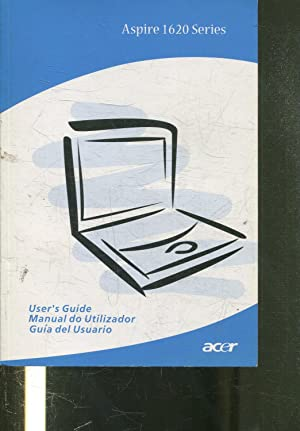 ACER ASPIRE 1620 SERIES. USER'S GUIDE/MANUAL DO UTILIZADOR/GUIA DEL USUARIO.