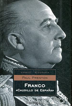 "FRANCO ""CAUDILLO DE ESPAÑA"".: PRESTON, Paul."