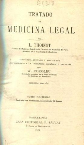 TRATADO DE MEDICINA LEGAL. TOMO I.: THOINOT, L.