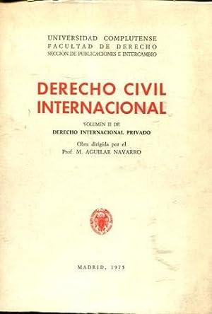DERECHO CIVIL INTERNACIONAL (VOLUMEN II DE DERECHO: AGUILAR NAVARRO, Mariano.