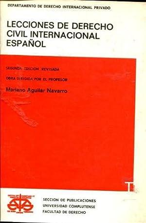 LECCIONES DE DERECHO CIVIL INTERNACIONAL ESPAÑOL.: AGUILAR NAVARRO, Mariano.