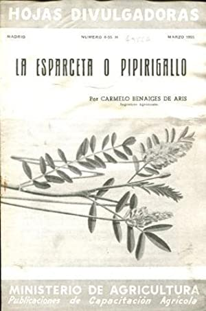 LA ESPARCETA O PIPIRIGALLO.: BENAIGES DE ARIS, Carmelo.