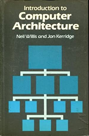 INTRODUCTION TO COMPUTER ARCHITECTURE.