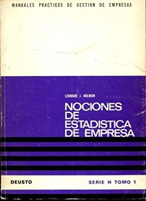 NOCIONES DE ESTADISTICA DE EMPRESA.: HOLMAN, Leonard J.