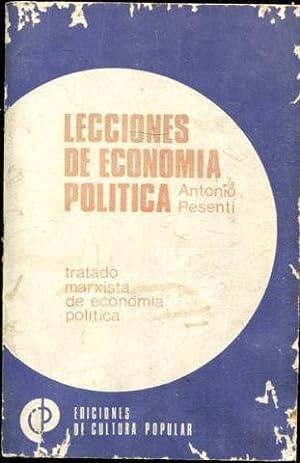LECCIONES DE ECONOMIA POLITICA. TRATADO MARXISTA DE: PESENTI, Antonio.