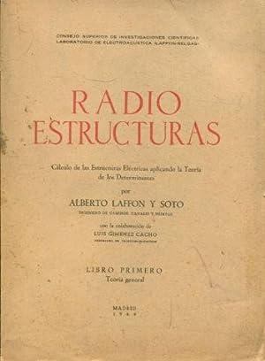 RADIO ESTRUCTURAS. CÁLCULO DE LAS ESTRUCTURAS ELÉCTRICAS: LAFFON Y SOTO,