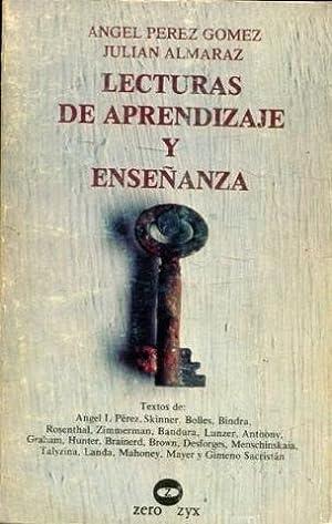 LECTURAS DE APRENDIZAJE Y ENSEÑANZA.: PEREZ GOMEZ/ALMARAZ, Angel/Julian.