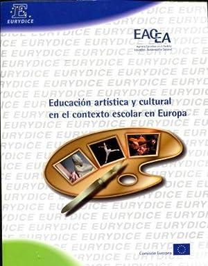 EDUCACION ARTISTICA Y CULTURAL EN EL CONTEXTO ESCOLAR EN EUROPA.