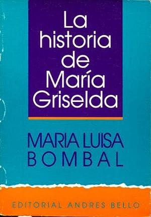 LA HISTORIA DE MARIA GRISELDA.: BOMBAL, Maria Luisa.