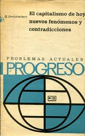 EL CAPITALISMO DE HOY: NUEVOS FENOMENOS Y CONTRADICCIONES.: INOZEMTSEV, N.