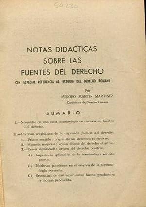 NOTAS DIDACTICAS SOBRE LAS FUENTES DEL DERECHO: MARTIN MARTINEZ, Isidoro.