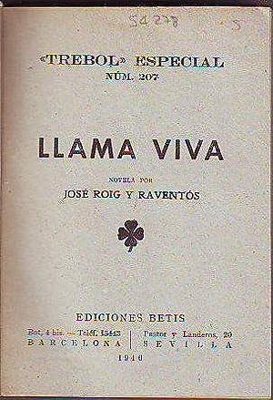 LLAMA VIVA.: ROIG Y RAVENTOS,