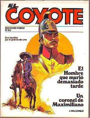 EL COYOTE. Nº 80. EL HOMBRE QUE: MALLORQUI, J.