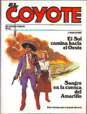 EL COYOTE. Nº 41. EL SOL CAMINO: MALLORQUI J.