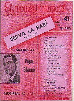 SERVA LA BARI (FARRUCA).: TENORIO/MONREAL G/M.